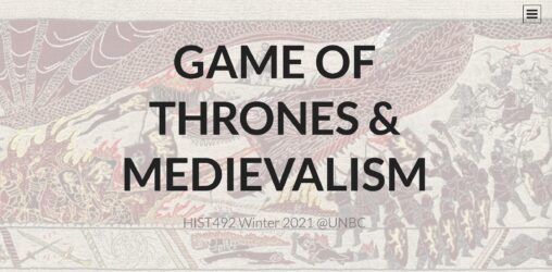 Game of Thrones & Medievalism title text on a background of an medieval style imagery of figures fighting a dragon